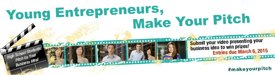 Young Entrepreneurs, Make Your Pitch.  High School Students: Pitch Us Your Business Idea! Submit your video presenting your business idea to win prizes! Entries due March 6, 2015 #makeyourpitch