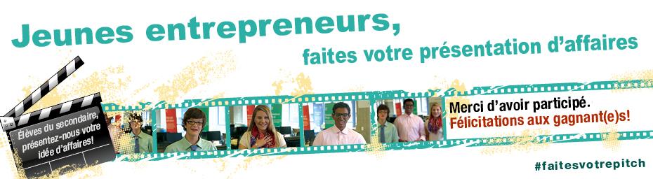 Jeunes entrepreneurs, faites votre présentation d'affaires  Élèves du secondaire, présentez-nous votre idée d'affaires! Merci d'avoir participé. Félicitations aux gagnant(e)s! #faitesvotrepitch