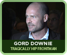 Gord Downie
