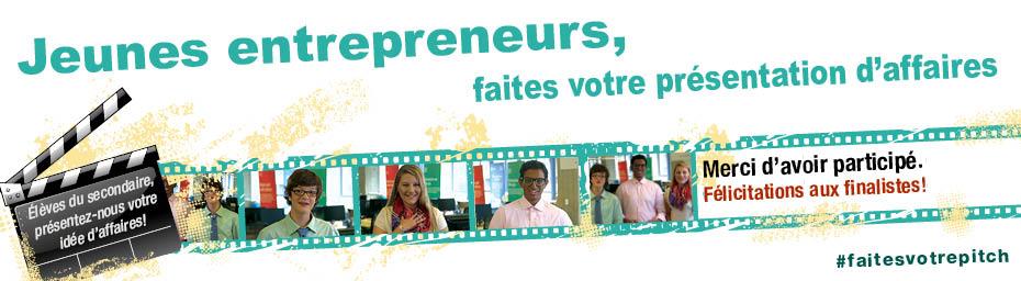 Jeunes entrepreneurs, faites votre présentation d'affaires  Élèves du secondaire, présentez-nous votre idée d'affaires! Merci d'avoir participé. Félicitations aux finalistes!  #faitesvotrepitch