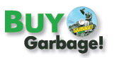 Buy Garbage!